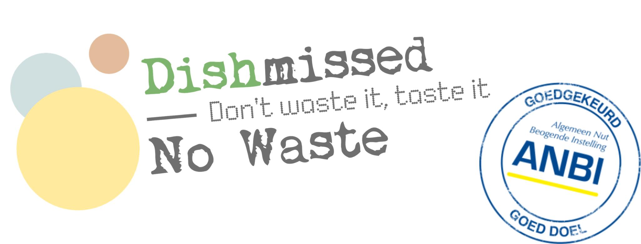 Stichting Dishmissed - No Waste